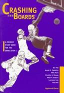 Cover of: Crashing the boards |