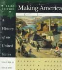 Cover of: Making America: A History of the United States Since 1865