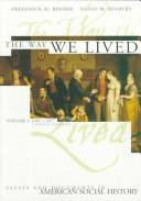 Cover of: The way we lived | [compiled by] Frederick M. Binder, David M. Reimers.