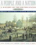 Cover of: A People and a Nation: A History of the United States: To 1877