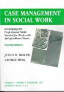 Cover of: Case management in social work