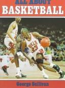 Cover of: All about basketball | Sullivan, George