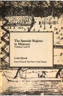 Cover of: The Spanish régime in Missouri. | Louis Houck