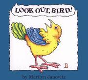 Cover of: Look Out, Bird!
