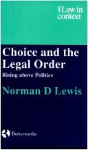 Cover of: Choice and the Legal Order