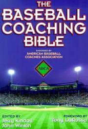 Cover of: The baseball coaching bible by