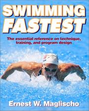Cover of: Swimming fastest | Ernest W. Maglischo