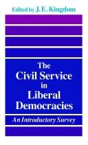 Cover of: The Civil Service in Liberal Democracies