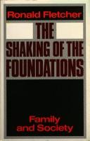 Cover of: The shaking of the foundations | Ronald Fletcher