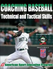 Cover of: Coaching baseball technical and tactical skills