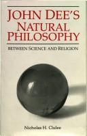 Cover of: John Dee's Natural Philosophy