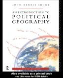 Cover of: An Introduction to Political Geography