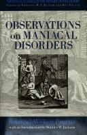 Cover of: Observations on Maniacal Disorder (Tavistock Classics in the History of Psychiatry) | William Pargeter