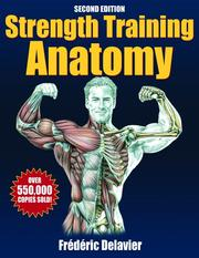 Strength Training Anatomy: Third Edition