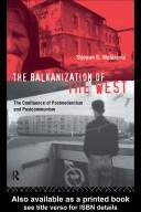 Cover of: The Balkanization of the West