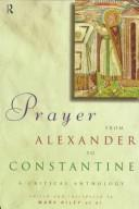 Cover of: Prayer from Alexander to Constantine | Mark Kiley