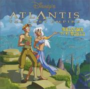 Cover of: Disney's Atlantis, the lost empire: welcome to my world