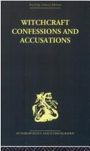 Cover of: Witchcraft Confessions and Accusations