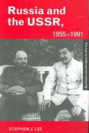 Cover of: Russia and the USSR, 1855-1991: autocracy and dictatorship