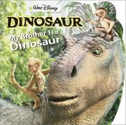 Cover of: My brother is a dinosaur