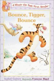 Cover of: Bounce, Tigger, Bounce (Disney First Readers)