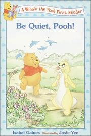 Cover of: Be Quiet, Pooh