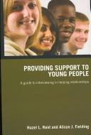Cover of: Providing Support to Young  People | Reid/Fielding