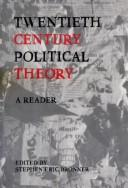 Cover of: Twentieth Century Political Theory | Stephen Eric Bronner