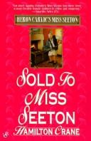 Cover of: Sold to Miss Seeton (Heron Carvic's Miss Seeton)