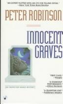Cover of: Innocent Graves (Inspector Banks Mysteries (Paperback)) | Peter Robinson