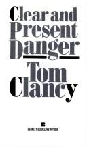 Cover of: Clear and present danger. | Tom Clancy