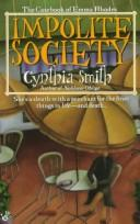 Cover of: Impolite Society | Cynthia Smith