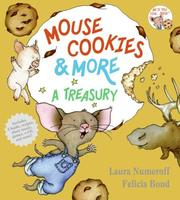 Cover of: Mouse Cookies & More | Laura Numeroff