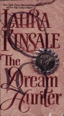Cover of: The dream hunter. | Laura Kinsdale