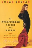 Cover of: Bullfighter Checks Her Make-up, The