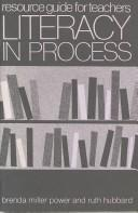 Cover of: Literacy in Process | Ruth Shagoury