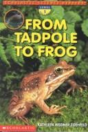 Cover of: Tadpole to Frog