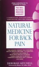 Cover of: Natural medicine for back pain