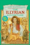 Cover of: Illyrian Adventure