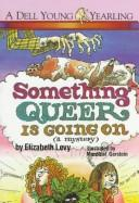 Cover of: Something Queer is Going On