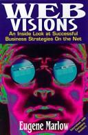 Cover of: Web visions | Eugene Marlow