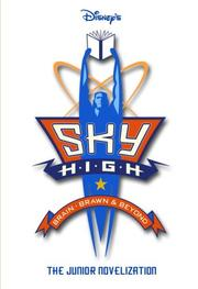 Cover of: Sky High (Junior Novel) | RH Disney