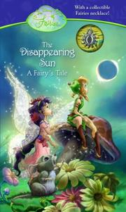 Cover of: The Disappearing Sun (Disney Fairies)