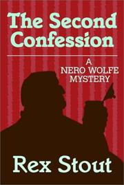 Cover of: The second confession: A Nero Wolfe mystery