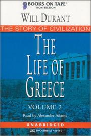 Cover of: The Life of Greece (Story of Civilization)