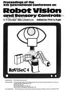 Cover of: Proceedings of the 4th International Conference on Robot Vision and Sensory Controls