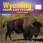 Cover of: Wyoming facts and symbols