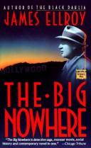 Cover of: The Big Nowhere | James Ellroy