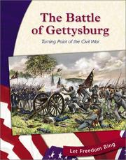 Cover of: The Battle of Gettysburg: Turning Point of the Civil War (Let Freedom Ring: the Civil War)