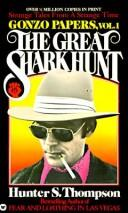 The great shark hunt by Hunter S. Thompson